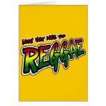 Lets get nice to REGGAE Dub Dubstep Reggae music Greeting Cards
