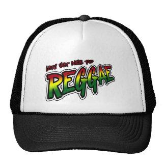 Lets get nice to REGGAE Dub Dubstep Reggae music Trucker Hat