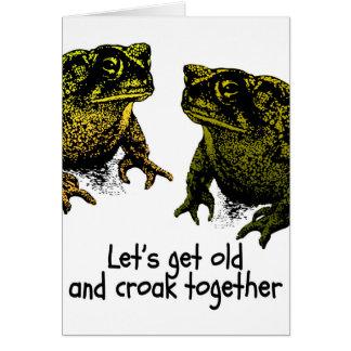 Let's Get Old And Croak Together Valentine Toads Card