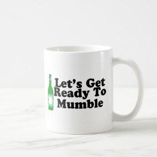 Lets Get Ready To Mumble Coffee Mug