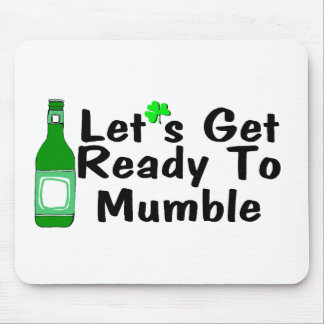 Lets Get Ready To Mumble St Patricks Day Mouse Pad