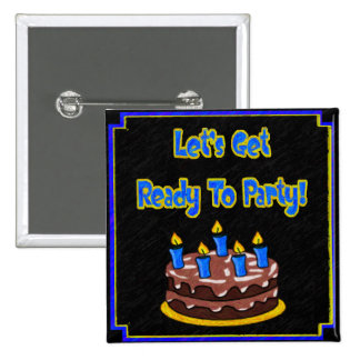 Let's Get Ready To Party! Button