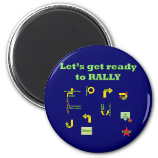 Let's Get Ready To Rally 2 Inch Round Magnet