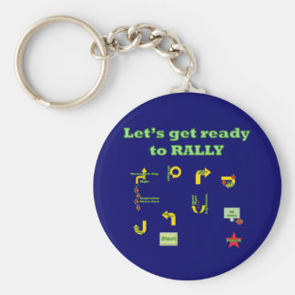 Let's Get Ready To Rally Basic Round Button Keychain