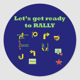 Let's Get Ready To Rally Classic Round Sticker