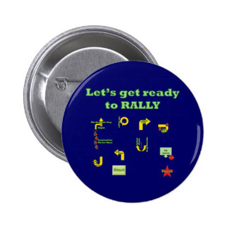 Let's Get Ready To Rally Pinback Button