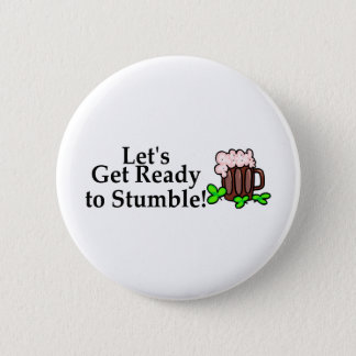 Lets Get Ready To Stumble Button