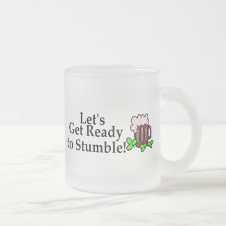 Lets Get Ready To Stumble Coffee Mugs