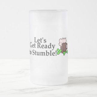 Lets Get Ready To Stumble Coffee Mug