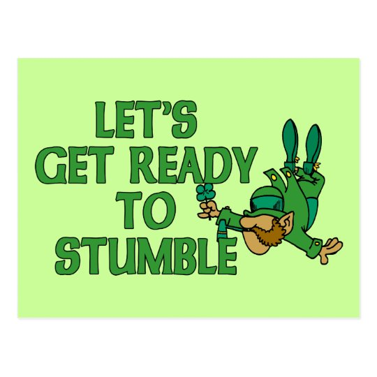 Let's Get Ready To Stumble Postcard