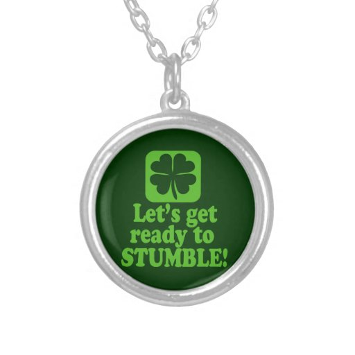Lets Get Ready to Stumble Round Pendant Necklace