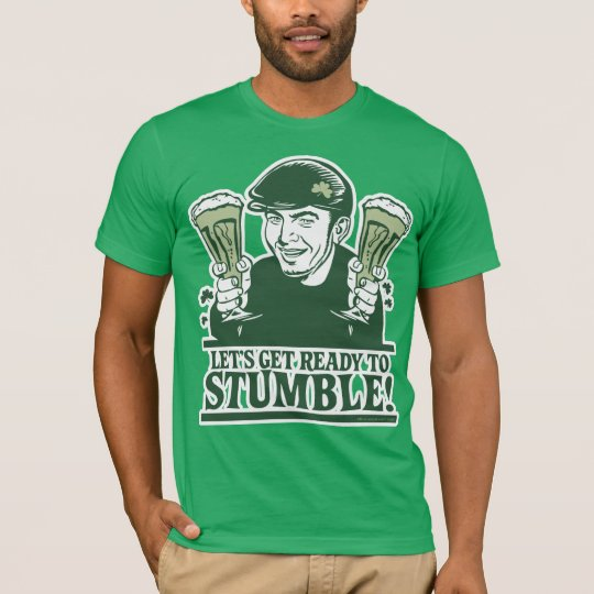 Let's Get Ready To Stumble! Shirt