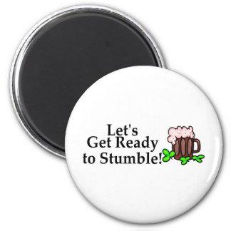 Lets Get Ready To Stumble St Patricks Day Fridge Magnet