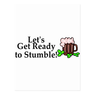 Lets Get Ready To Stumble St Patricks Day Postcard