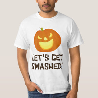 Let's Get Smashed Halloween Party T-Shirt