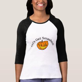 Lets Get Smashed Pumpkin Tshirts