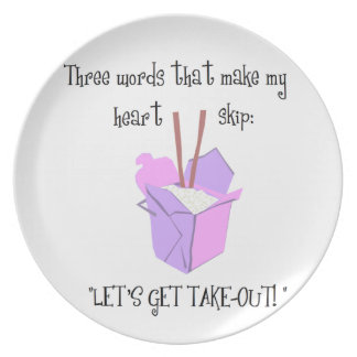 Let's Get Take-Out Plate