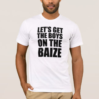 """""""Let's Get the Boys on the Baize"""" Slogan T-Shirt"""