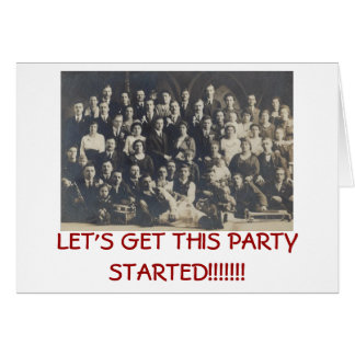 Let's Get This Party Started! Card