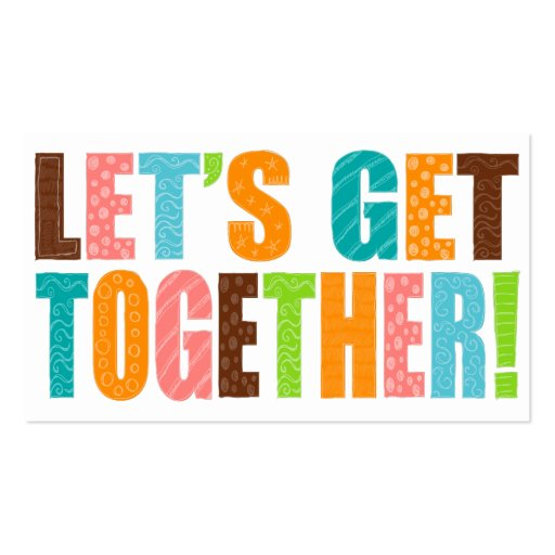 Let S Get Together Double Sided Standard Business Cards