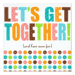 Let's Get Together! Card at Zazzle