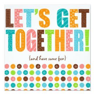 Let's Get Together! Card