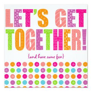 Letu0026#39;s Get Together! Card  Invitation Card For Get Together