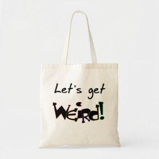 Let's Get Weird! Canvas Bag