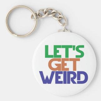 Lets get weird basic round button keychain