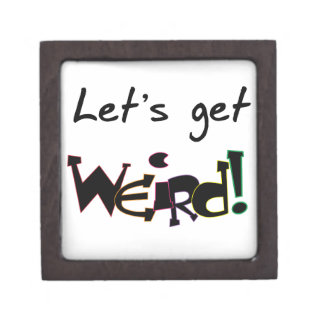 Let's Get Weird! Premium Jewelry Boxes