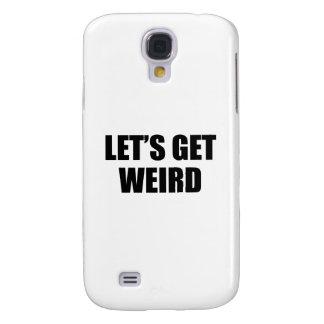 Let's Get Weird Samsung S4 Case