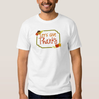 Let's Give Thanks Men's T-shirt