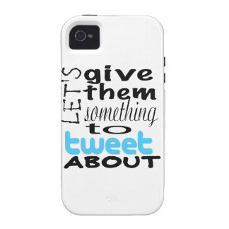 Let's give them something to tweet about iPhone 4/4S cases