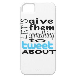 Let's give them something to tweet about iPhone 5 covers