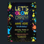 "Let&#39;s Glow Crazy Birthday Neon Paint Invitation<br><div class=""desc"">Fun glow in the dark party invite. Back included.</div>"