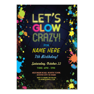 Let's Glow Crazy Birthday Neon Paint Invitation at Zazzle