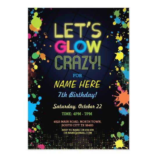 Let S Glow Crazy Birthday Neon Paint Invitation Zazzle Com