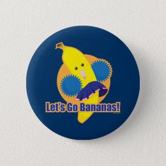 Let's Go Bananas! Pinback Button