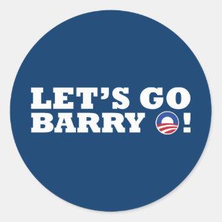 Let's go Barry O! Obama Classic Round Sticker