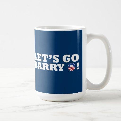 Let's go Barry O! Obama Coffee Mug
