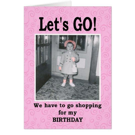 Let's Go Bitch - Birthday Card
