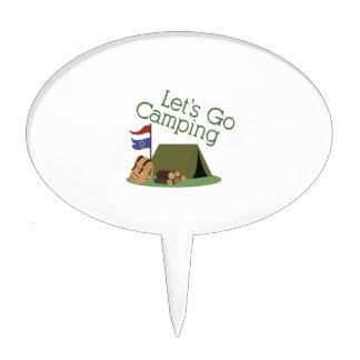 Lets Go Camping Cake Pick