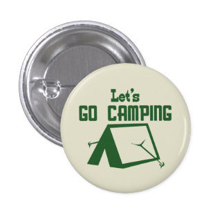 Let's Go Camping Pinback Button