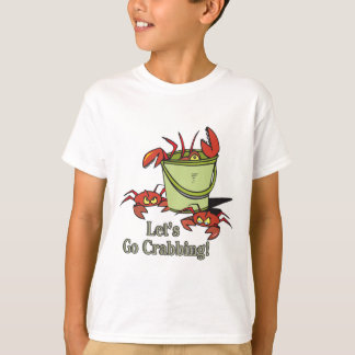 lets go crabbing bucket of crabs graphic T-Shirt