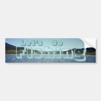 Let's Go Fishing Bumper Sticker
