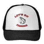 Lets go fishing hat