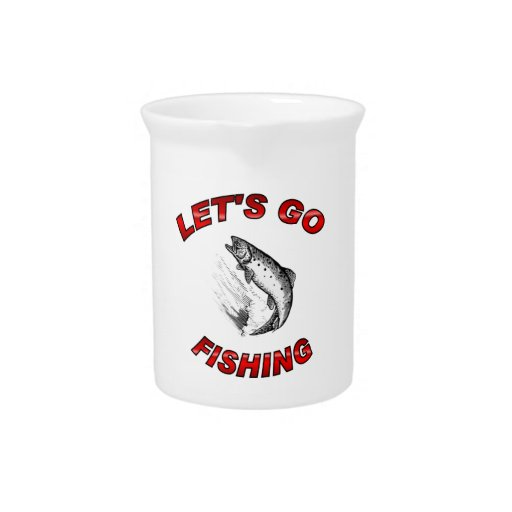 Lets go fishing Pitcher 19oz.