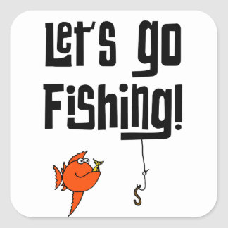 Lets Go Fishing! Square Sticker