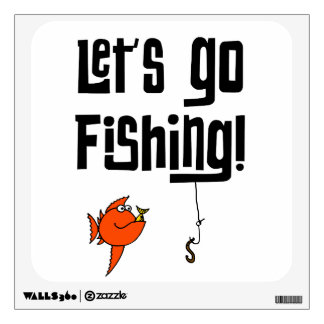 Lets Go Fishing! Wall Decal