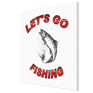 """Lets go fishing Wrapped Canvas 20x20"""" Canvas Print"""